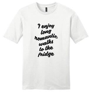 'I Enjoy Long Romantic Walks to the Fridge' Funny Unisex Tshirts