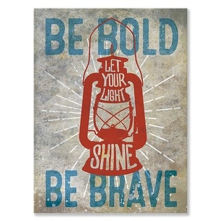 Wheatpaste Be Bold, Be Brave Canvas Wall Art