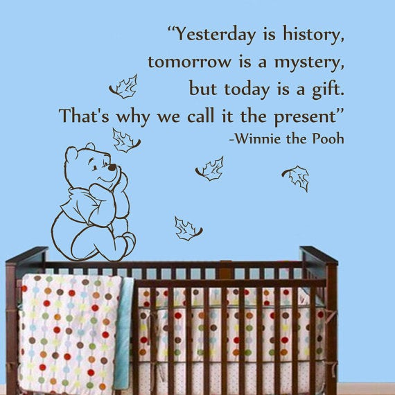 Winnie The Pooh Quote Today Is A Gift Children Vinyl Sticker Art Mural Nursery Room Sticker Decal Size 48x57 Color Black