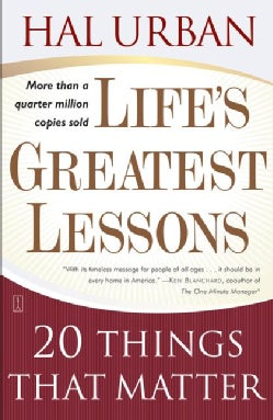 Life's Greatest Lessons: 20 Things That Matter (Paperback)