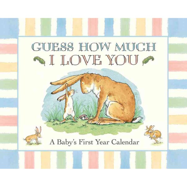 Guess How Much I Love You: A Baby's First Year Calendar (Paperback)