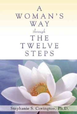 A Woman's Way Through the Twelve Steps (Paperback)