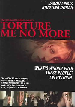 Torture Me No More (DVD)