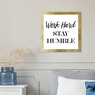Oliver Gal 'Work Hard Stay Humble' Canvas Art - White
