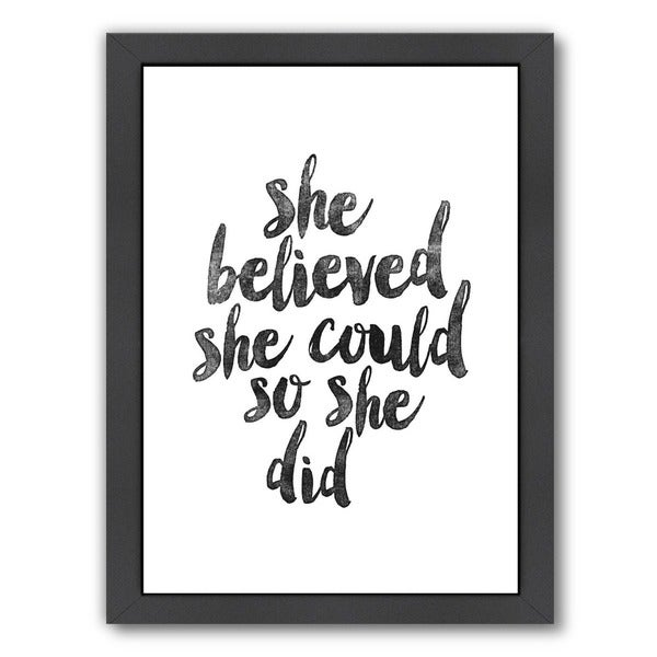 Americanflat Brett Wilson Design 'She Believed She Could So She Did' Framed Wall Art