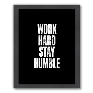 Americanflat Brett Wilson Design 'Work Hard Stay Humble' Black Framed Wall Art