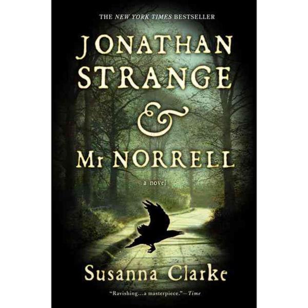 Jonathan Strange & Mr. Norrell (Paperback)