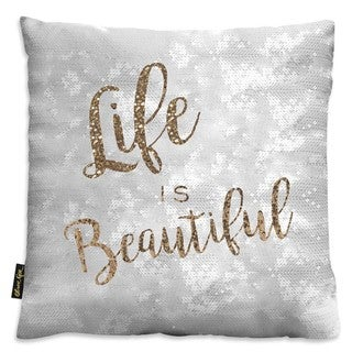 Oliver Gal Home 'Life is Beautiful' Throw Pillow