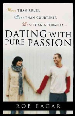 Dating With Pure Passion (Paperback)