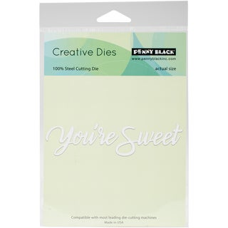 """Penny Black Creative Dies-You're Sweet, 4.5""""X1"""""""