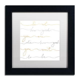 Lisa Powell Braun 'How Good Silver And Gold' Matted Framed Art