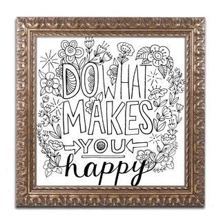 Elizabeth Caldwell 'Do What Makes You Happy' Ornate Framed Art