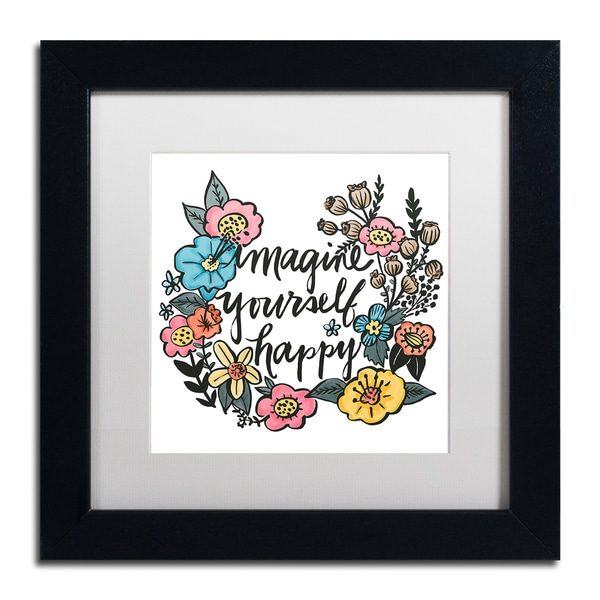 Elizabeth Caldwell 'Imagine Yourself Happy Color' Matted Framed Art - White