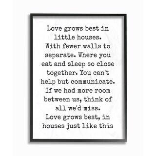 Love Grows Best in Little Houses Framed Giclee Texturized Art - Black/White
