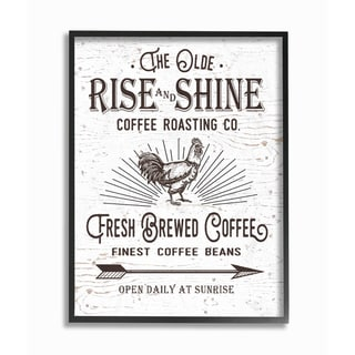 The Old Rise and Shine Coffee Roasting Company Vintage Sign Framed Giclee Texturized Art - multi