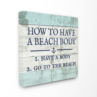 How To Have A Beach Body Stretched Canvas Wall Art