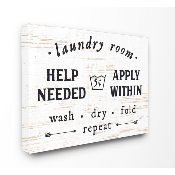 Laundry Room Help Needed Ly Within Stretched Canvas Wall Art On Free Shipping Orders Over 45 15262375