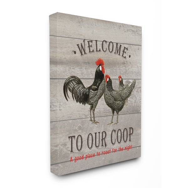 Welcome To Our Coop Stretched Canvas Wall Art