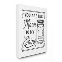 You Are the Moon To My Shine Stretched Canvas Wall Art