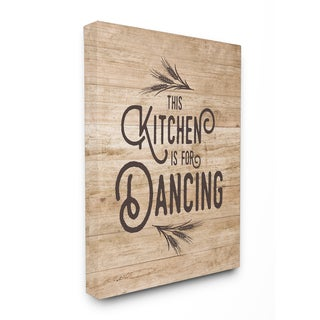 This Kitchen Is For Dancing Distressed Wood Typography Stretched Canvas Wall Art