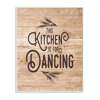 This Kitchen Is For Dancing Distressed Wood Typography Wall Plaque Art