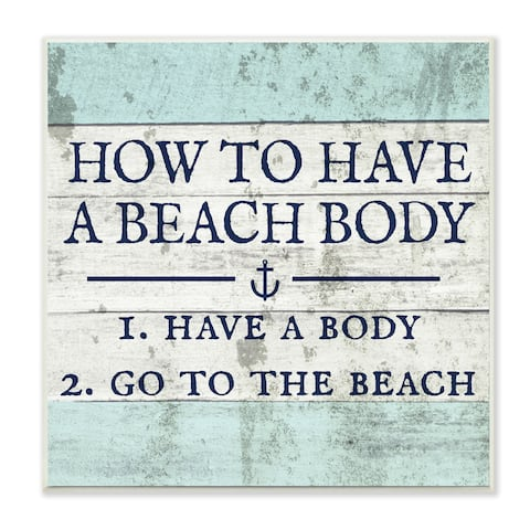 How to Have A Beach Body Wall Plaque Art