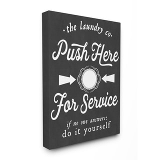 Stupell 'Push Here For Service' Humor Laundry Stretched Canvas Wall Art
