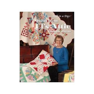 Quilt In A Day Quilts From El's Attic Bk
