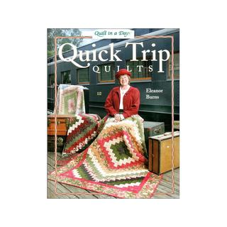 Quilt In A Day Quick Trip Quilts Bk