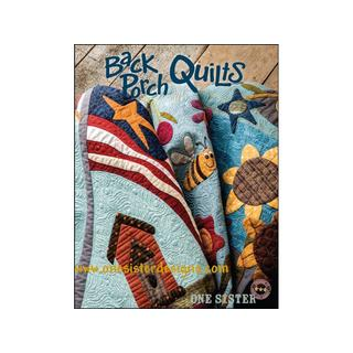 One Sister Designs Back Porch Quilts Bk