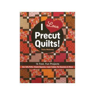 C&T I Love Precut Quilts Bk