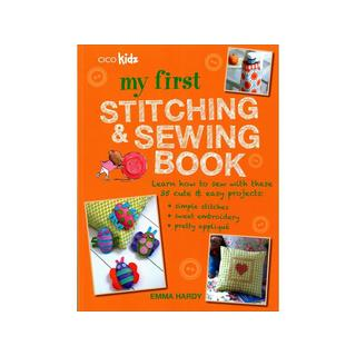 Cico Books My First Stitching & Sewing Bk