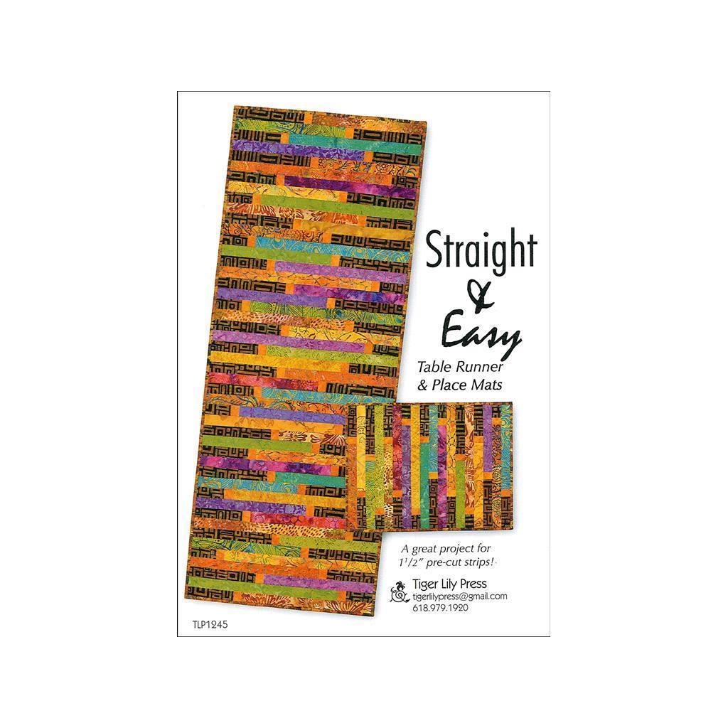 Tiger Lily Press Straight & Easy Table Runner Ptrn (Strai...