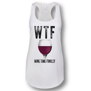 """WTF Wine Time Finally"" Ladies' Racerback Tank Top (5 options available)"