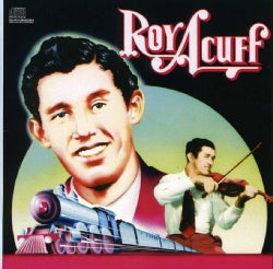 Roy Acuff - Historic Edition