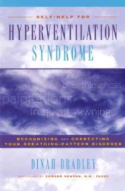 Self-Help for Hyperventilation Syndrome: Recognizing and Correcting Your Breathing-Pattern Disorder (Paperback)
