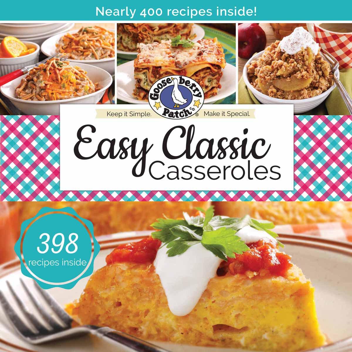 Gooseberry Patch Easy Classic Casseroles- (Easy Classic C...