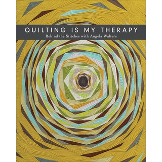 C & T Publishing-Quilting Is My Therapy