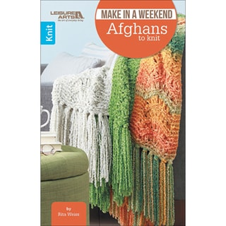Leisure Arts-Make In A Weekend-Afghans To Knit