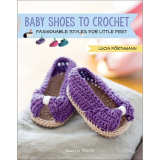 Search Press Books-Baby Shoes To Crochet