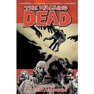 The Walking Dead 28: A Certain Doom (Paperback)