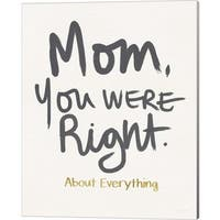 Linda Woods 'Right Mom' Canvas Art