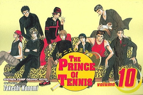The Prince of Tennis 10: Seize the Moment (Paperback)