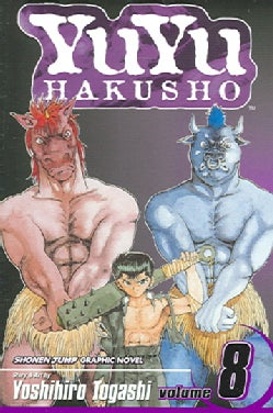 YuYu Hakusho 8: The Blood-Slaver Nodes (Paperback)