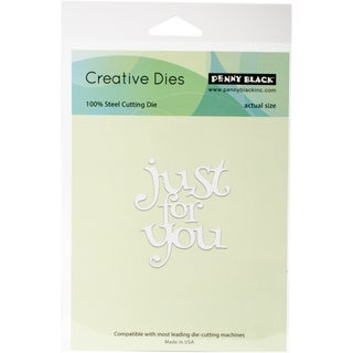 """Penny Black Creative Dies-Just For You, 2.2""""X2.5"""""""