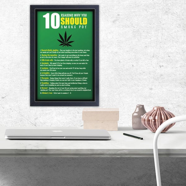 10 Reasons to Smoke Pot - Framed 11x17 print