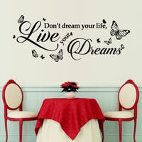 'Don't Dream Your Life, Live Your Dreams' Black Self-adhesive Wall Decoration