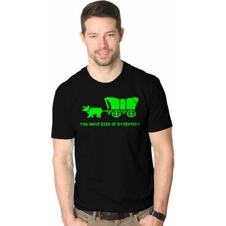 You Have Died Of Dysentery T Shirts Funny Gamer Shirt - Black