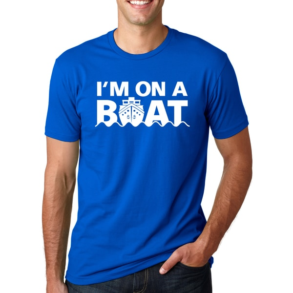 I'm On A Boat T Shirt Funny Cruise Ship Boating Tee