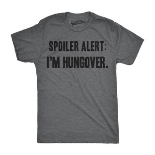 Mens Spoiler Alert Im Hungover Funny Drinking Party Animal T shirt